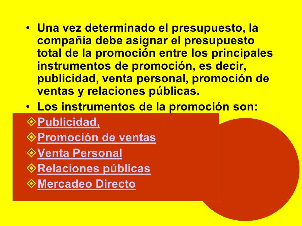 Una vez determinado el presupuesto, la compañía debe asignar el presupuesto total de la promoción entre los principales instrumentos de promoción, es decir, publicidad, venta personal, promoción de ventas y relaciones públicas.