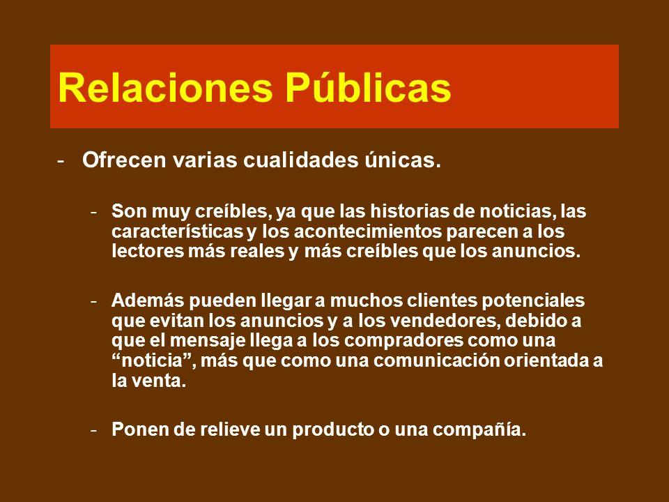 Relaciones Públicas Ofrecen varias cualidades únicas.