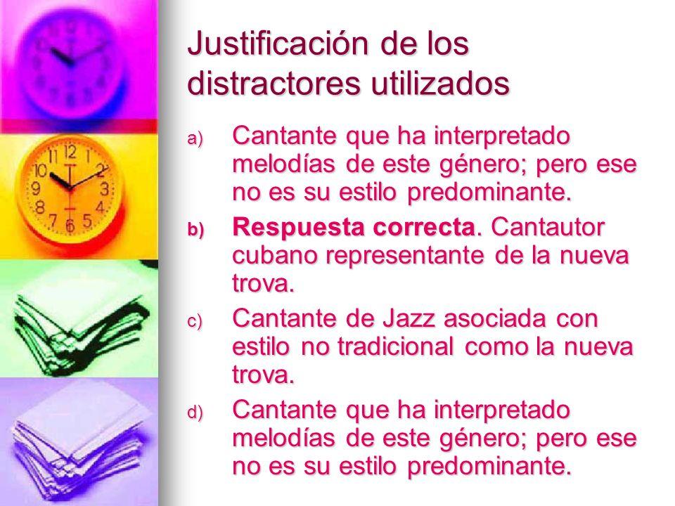 Justificación de los distractores utilizados