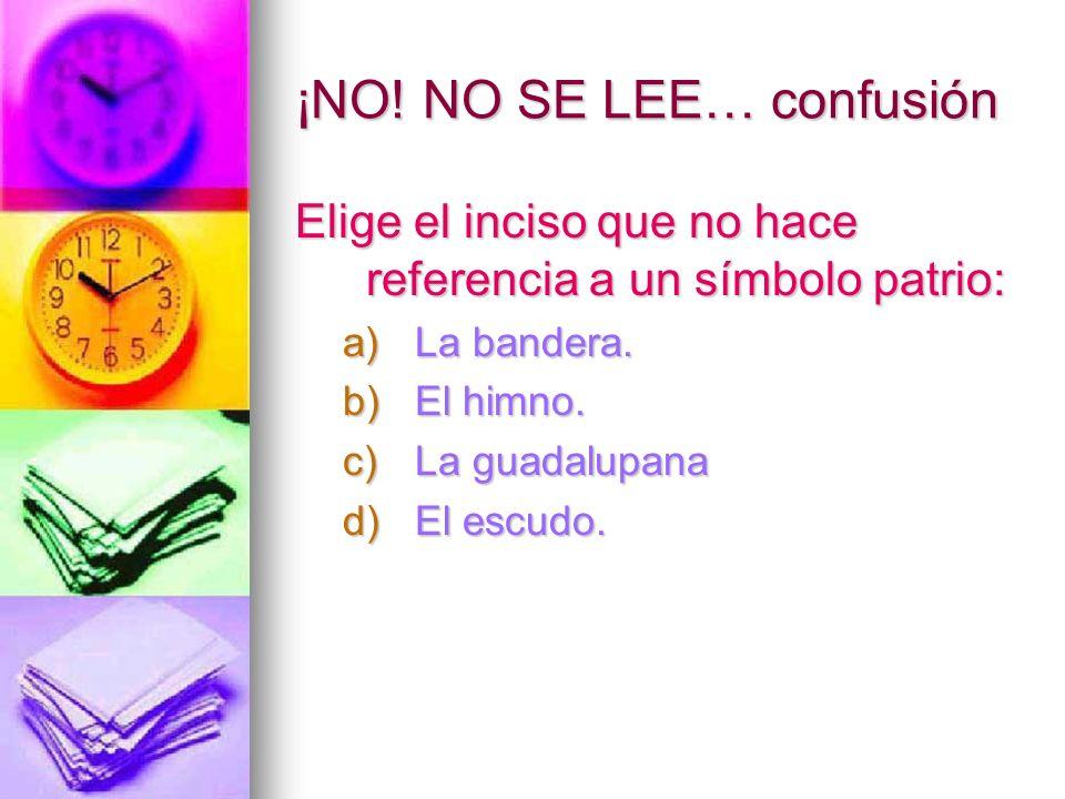 ¡NO! NO SE LEE… confusión