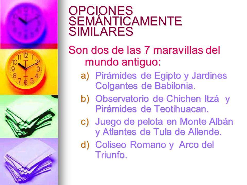 OPCIONES SEMÁNTICAMENTE SIMILARES