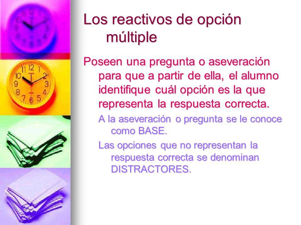 Los reactivos de opción múltiple
