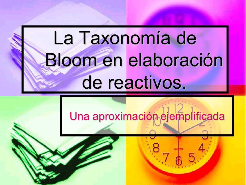 La Taxonomía de Bloom en elaboración de reactivos.