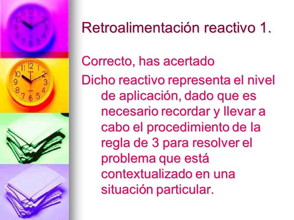 Retroalimentación reactivo 1.