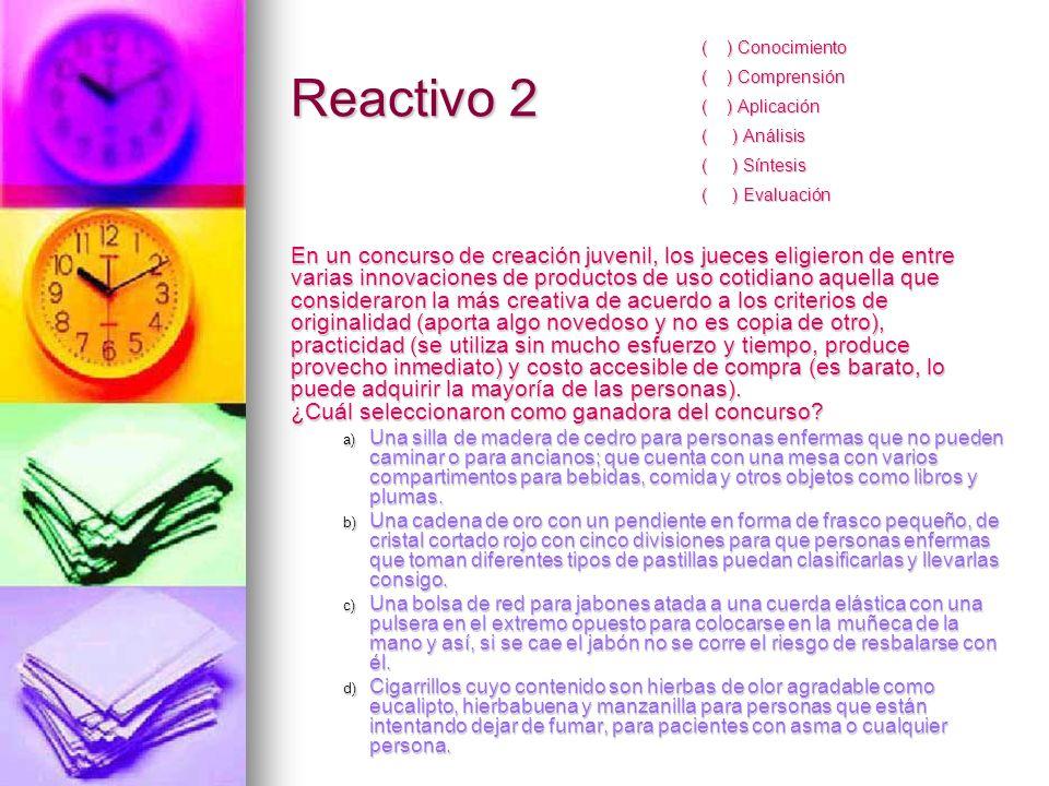 ( ) Conocimiento ( ) Comprensión. ( ) Aplicación. ( ) Análisis. ( ) Síntesis. ( ) Evaluación.