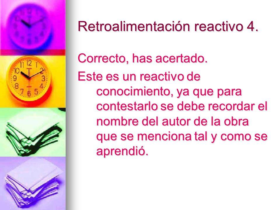 Retroalimentación reactivo 4.