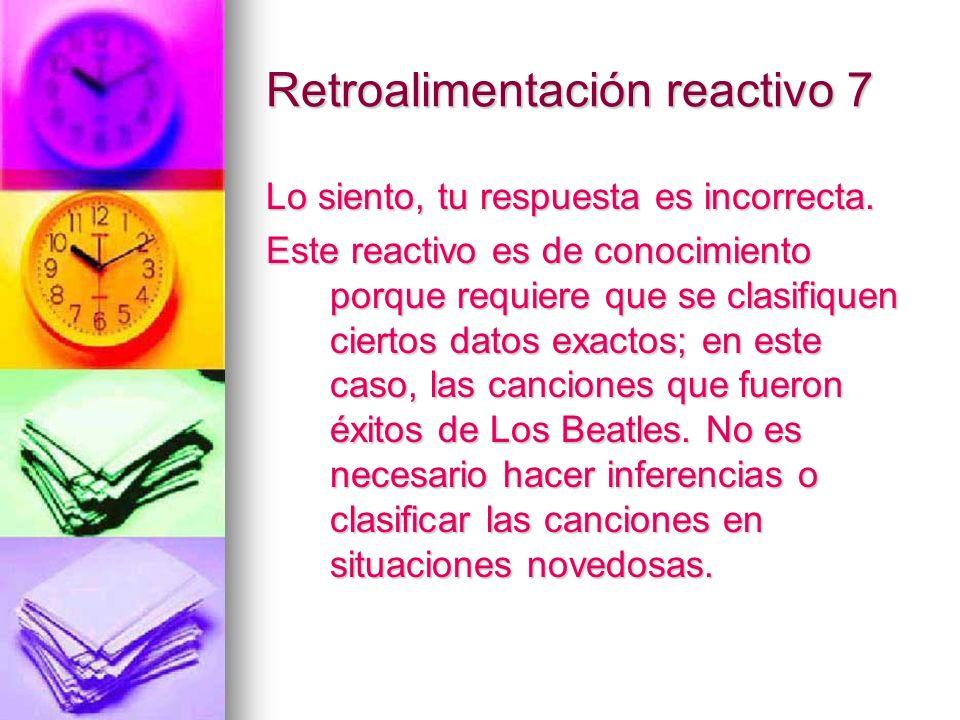 Retroalimentación reactivo 7