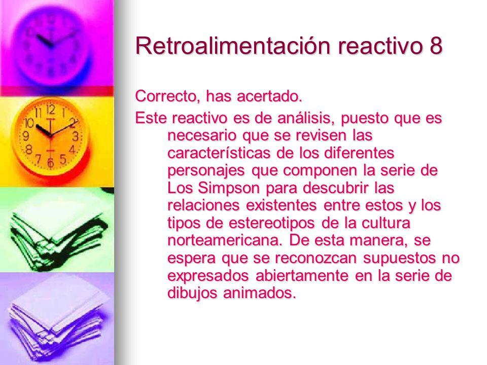 Retroalimentación reactivo 8