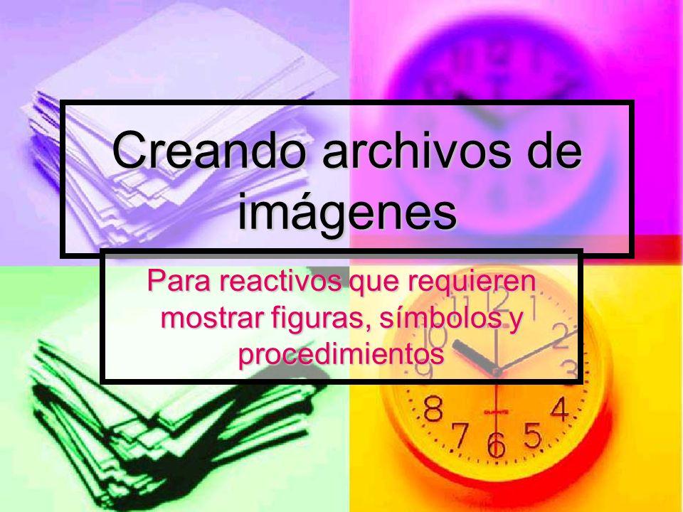 Creando archivos de imágenes