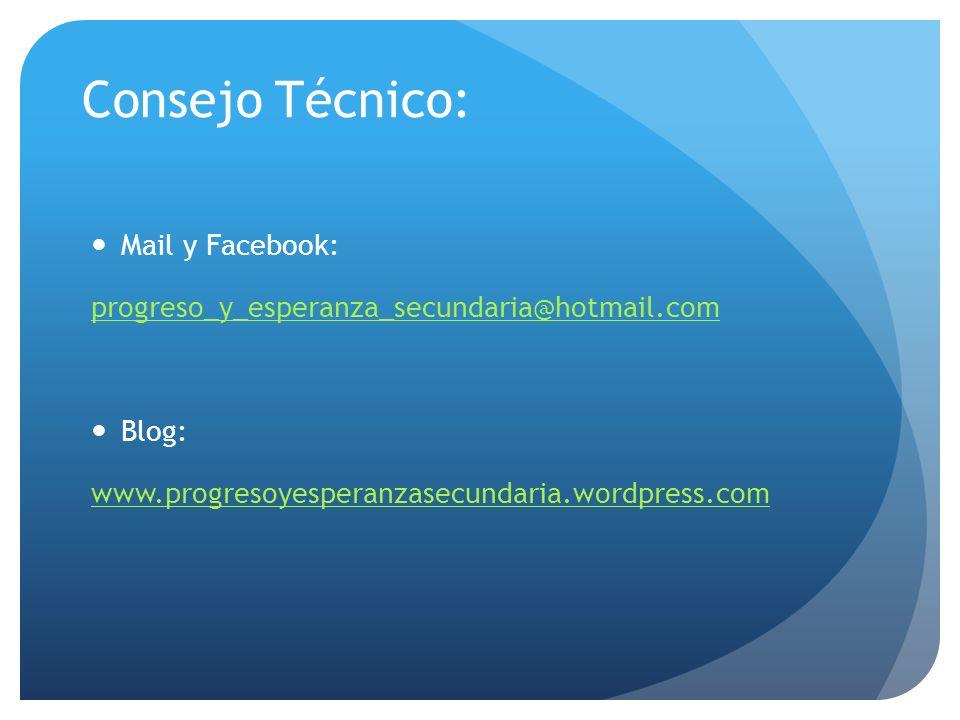 Consejo Técnico: Mail y Facebook: