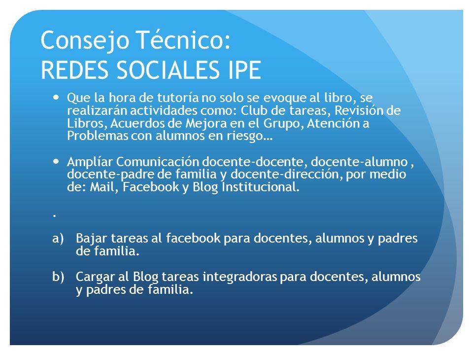 Consejo Técnico: REDES SOCIALES IPE