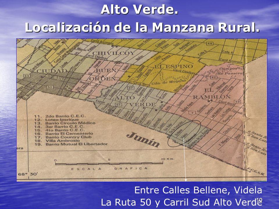 Alto Verde. Localización de la Manzana Rural.