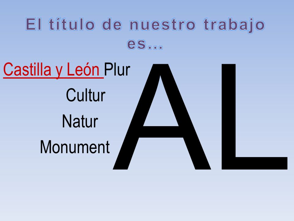 Castilla y León Plur Cultur Natur Monument