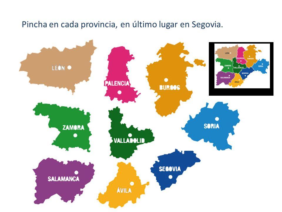 Pincha en cada provincia, en último lugar en Segovia.