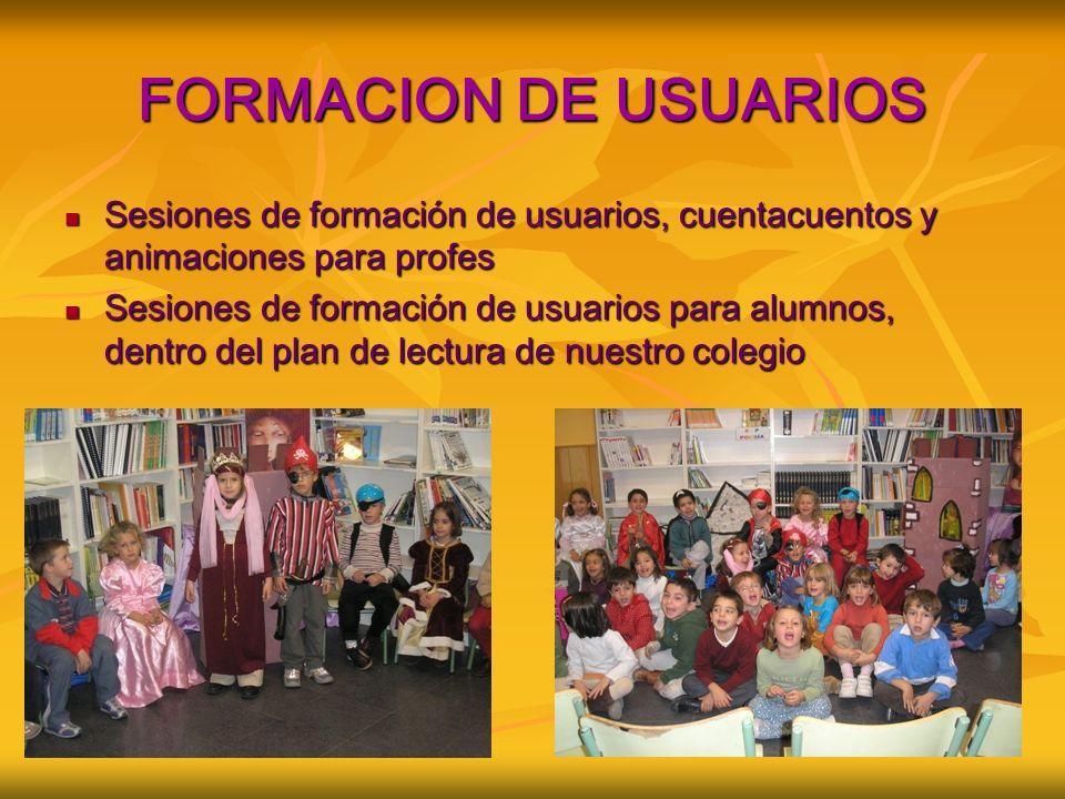 FORMACION DE USUARIOS Sesiones de formación de usuarios, cuentacuentos y animaciones para profes.