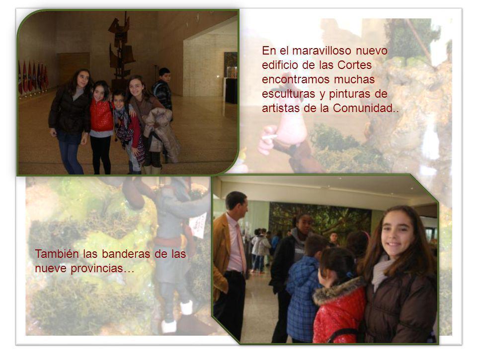 En el maravilloso nuevo edificio de las Cortes encontramos muchas esculturas y pinturas de artistas de la Comunidad..