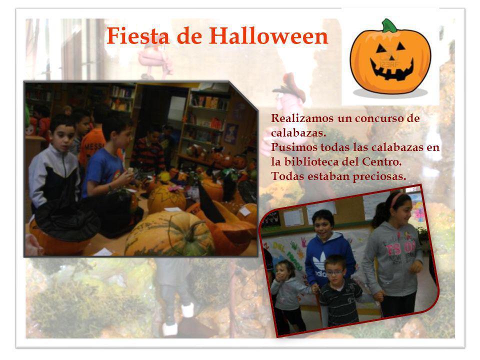 Fiesta de Halloween Realizamos un concurso de calabazas.