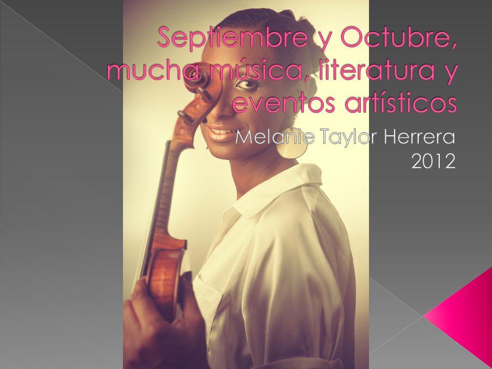 Septiembre y Octubre, mucha música, literatura y eventos artísticos