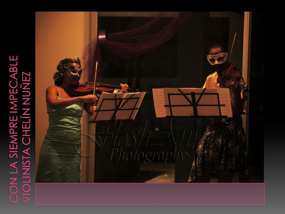 Con la siempre impecable violinista chelín nuñez