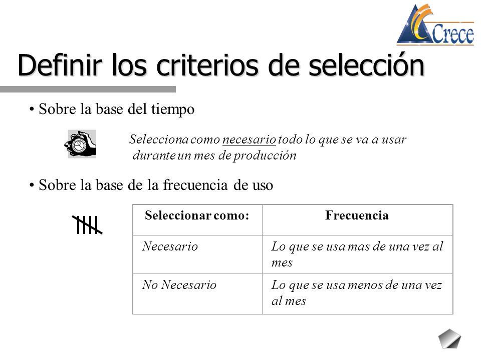 Definir los criterios de selección