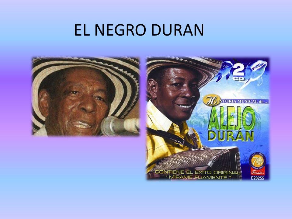 EL NEGRO DURAN
