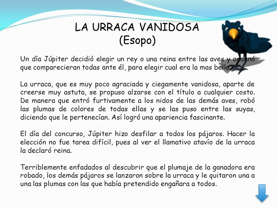 LA URRACA VANIDOSA (Esopo)