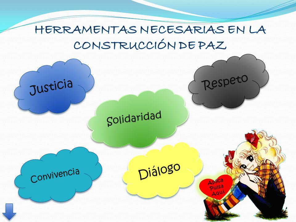 HERRAMENTAS NECESARIAS EN LA CONSTRUCCIÓN DE PAZ