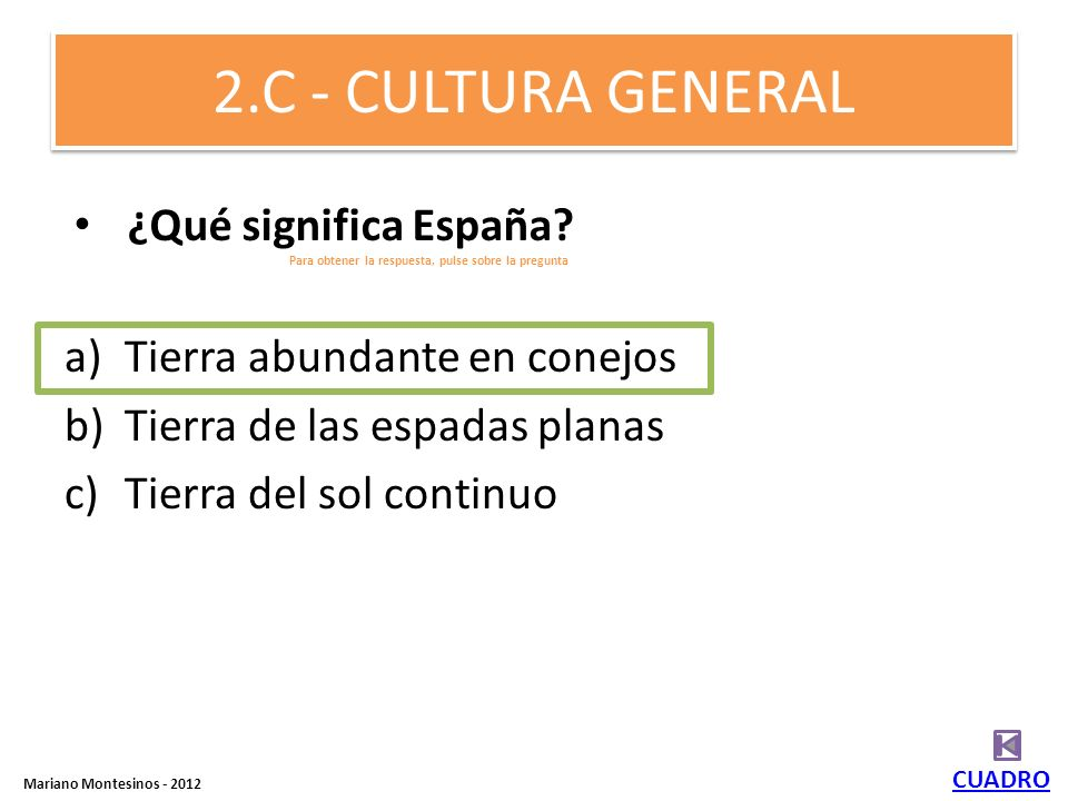 2.C - CULTURA GENERAL ¿Qué significa España