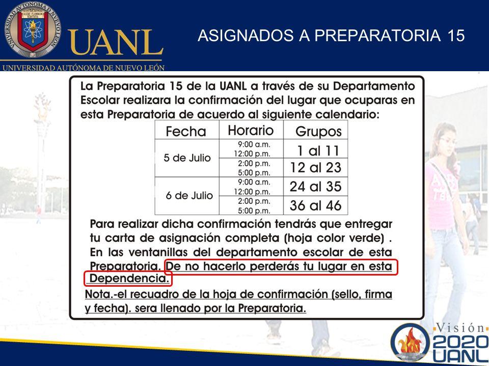 ASIGNADOS A PREPARATORIA 15