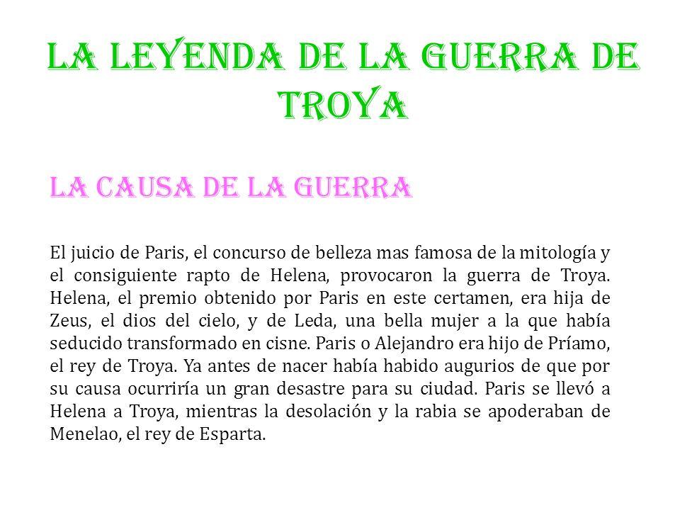LA LEYENDA DE LA GUERRA DE TROYA