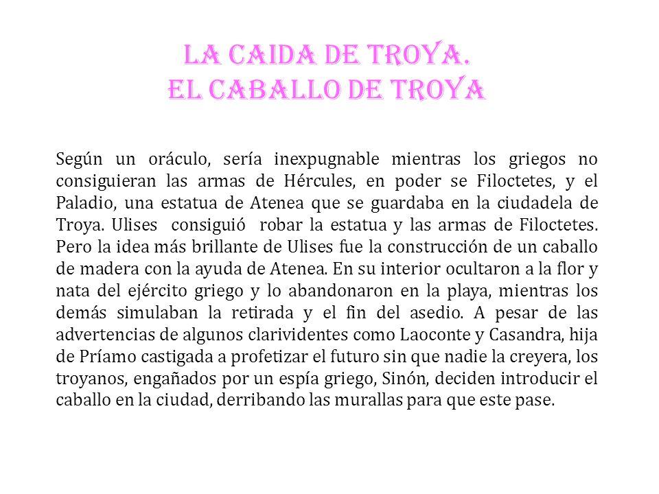 LA CAIDA DE TROYA. EL CABALLO DE TROYA