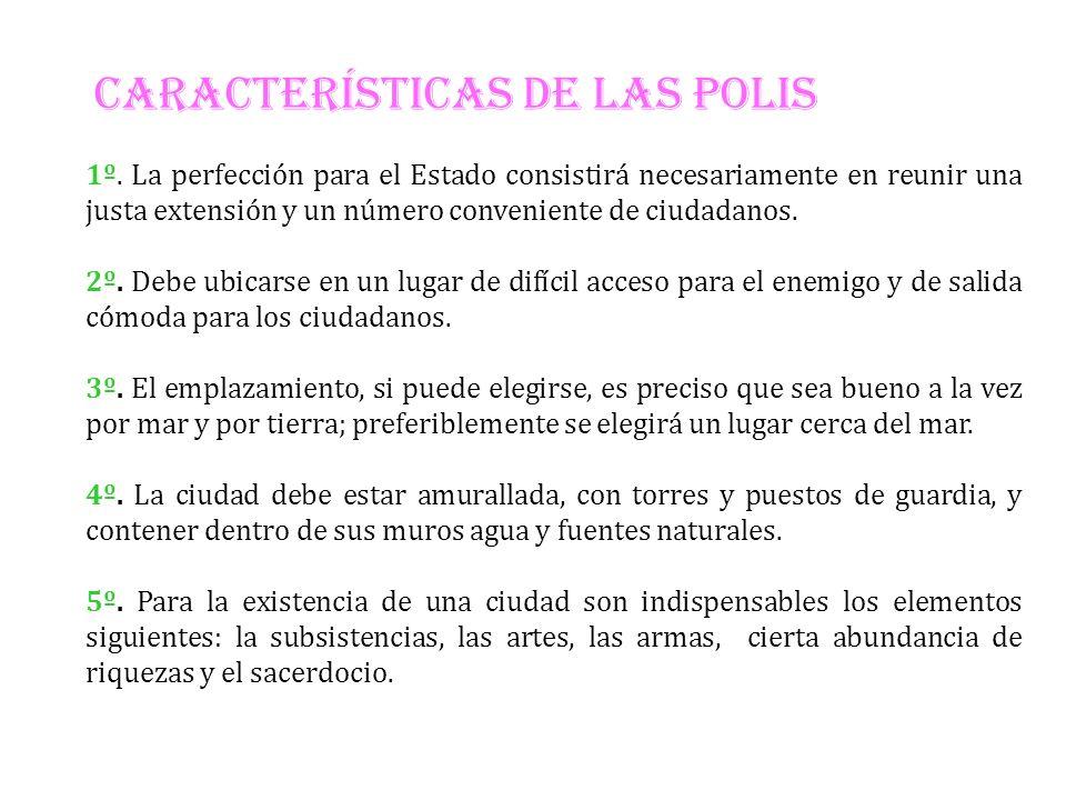 CARACTERÍSTICAS DE LAS POLIS