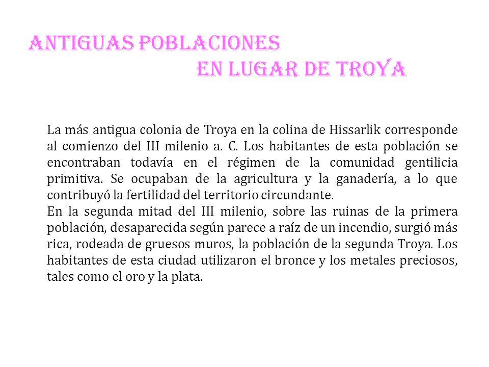 ANTIGUAS POBLACIONES EN LUGAR DE TROYA