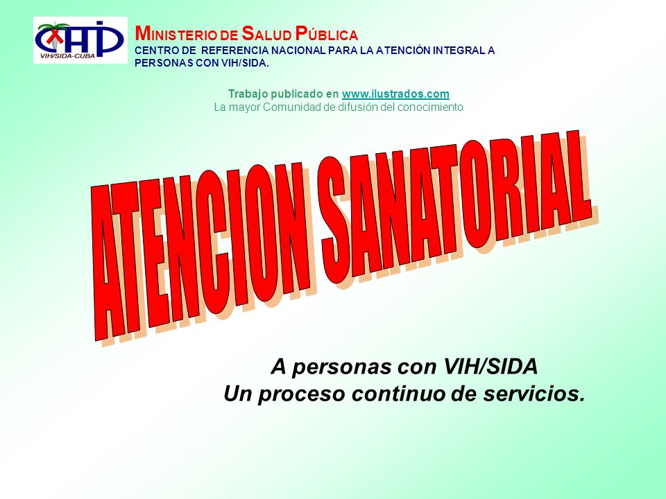 ATENCION SANATORIAL A personas con VIH/SIDA
