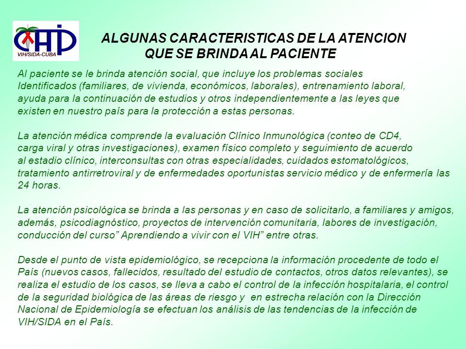 ALGUNAS CARACTERISTICAS DE LA ATENCION QUE SE BRINDA AL PACIENTE