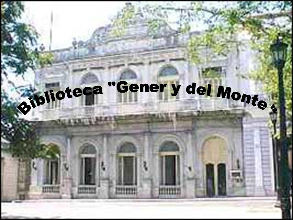 Biblioteca Gener y del Monte