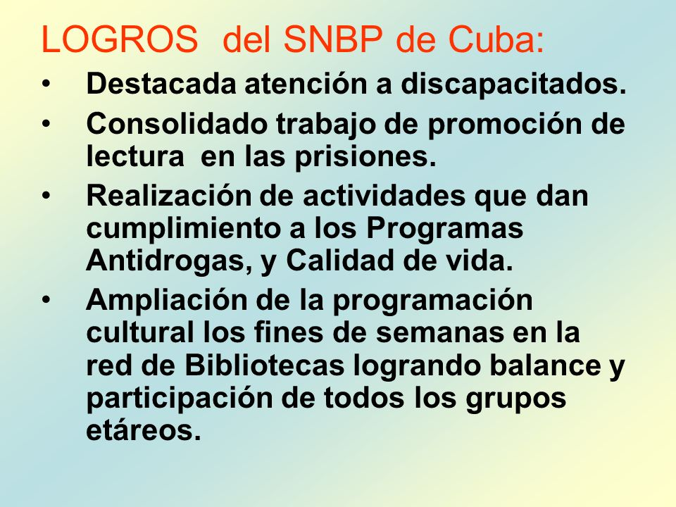 LOGROS del SNBP de Cuba: