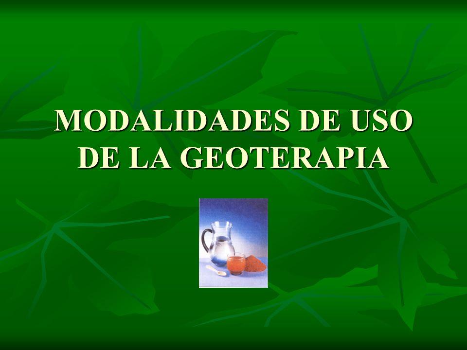 MODALIDADES DE USO DE LA GEOTERAPIA