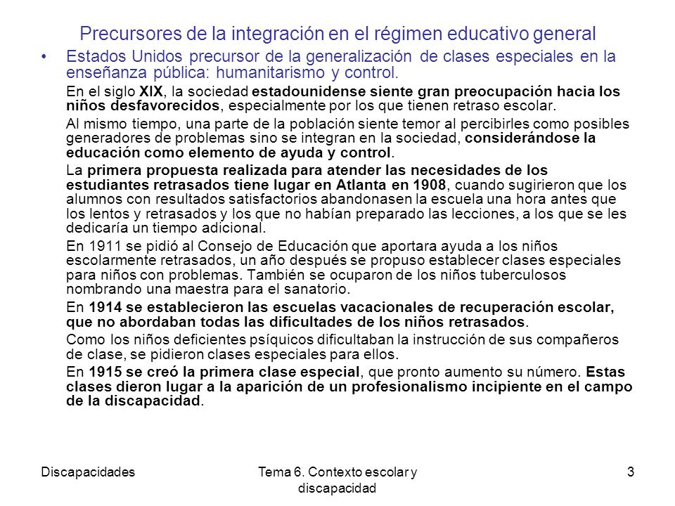 Precursores de la integración en el régimen educativo general