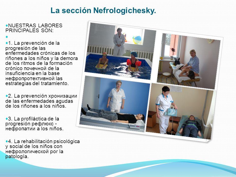 La sección Nefrologichesky.