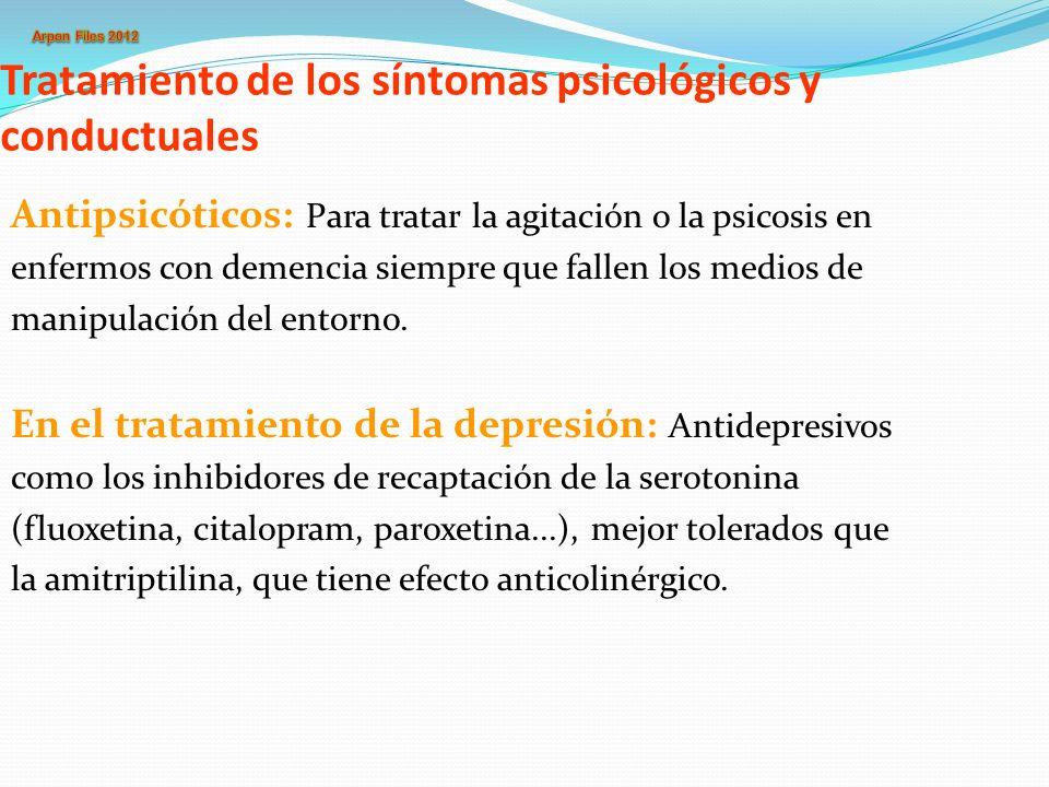 Tratamiento de los síntomas psicológicos y conductuales