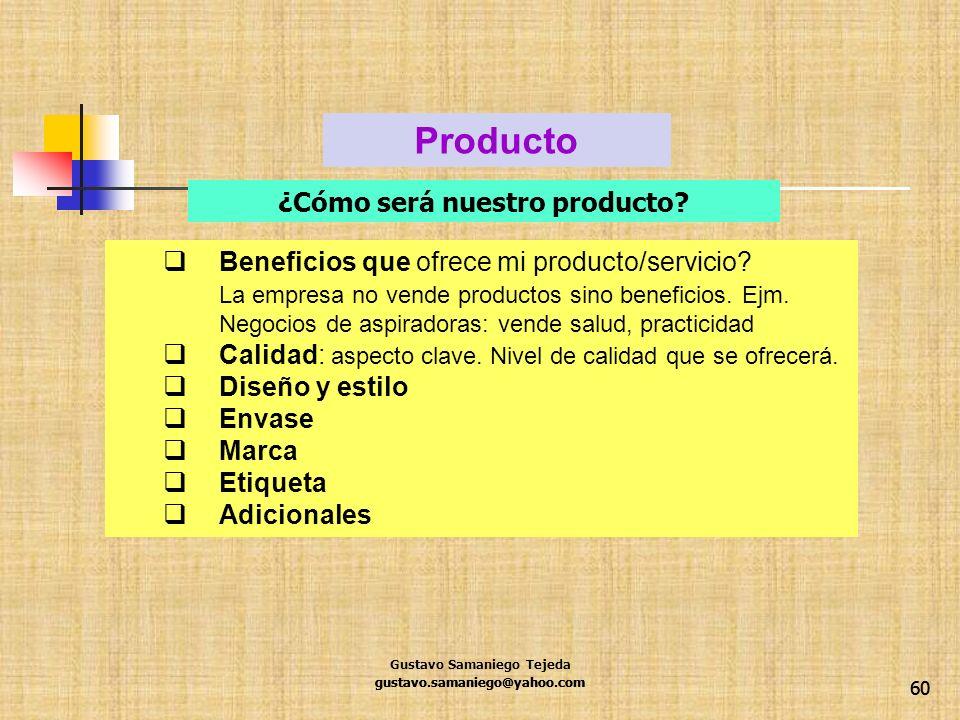 Producto ¿Cómo será nuestro producto