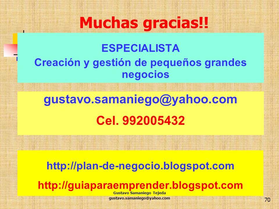 Muchas gracias!! gustavo.samaniego@yahoo.com Cel. 992005432