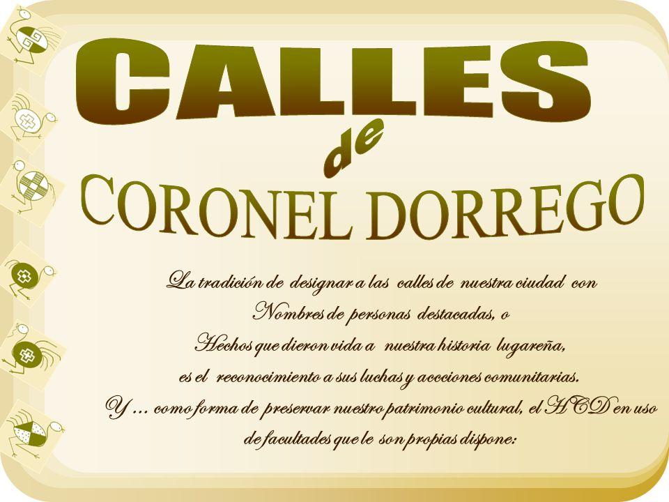 CALLES de CORONEL DORREGO