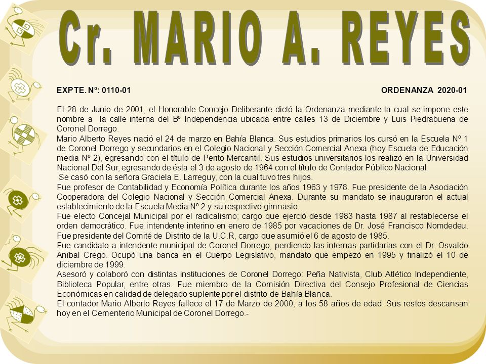 Cr. MARIO A. REYES EXPTE. Nº: 0110-01 ORDENANZA 2020-01