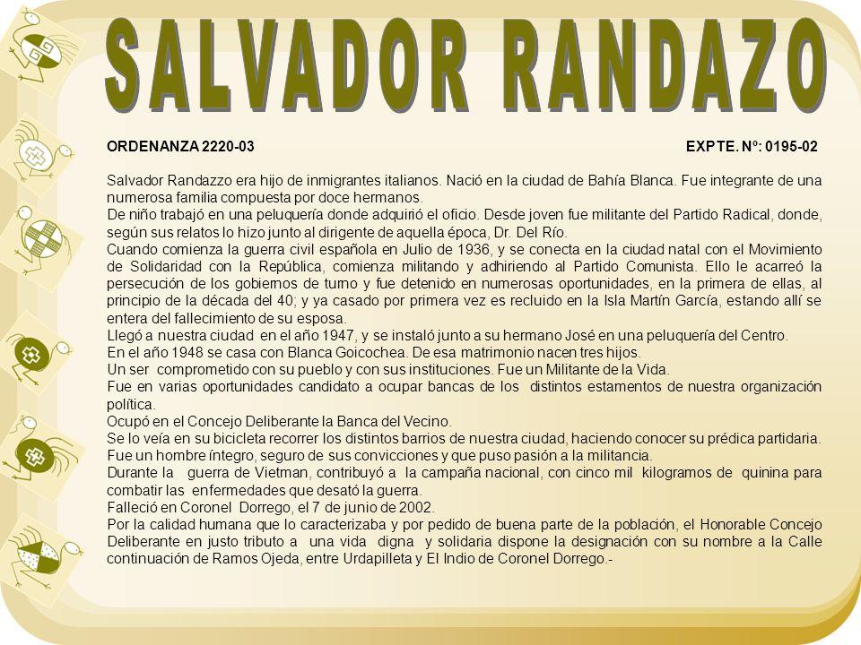SALVADOR RANDAZO ORDENANZA 2220-03 EXPTE. Nº: 0195-02