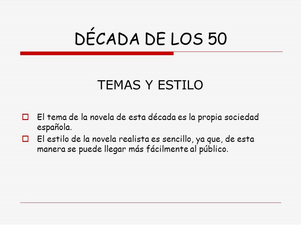 DÉCADA DE LOS 50 TEMAS Y ESTILO