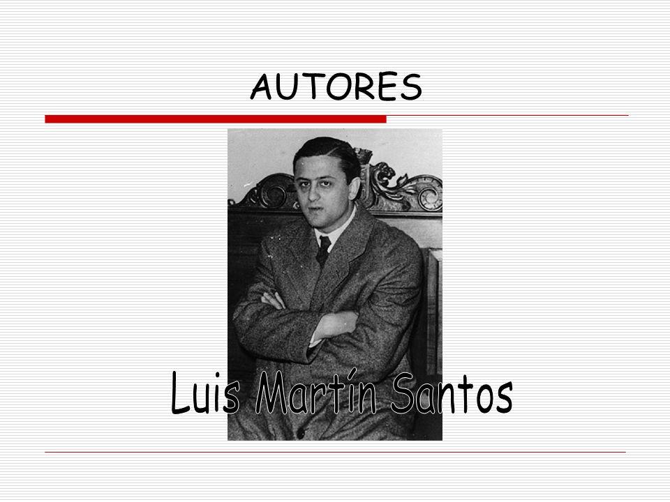AUTORES Luis Martín Santos