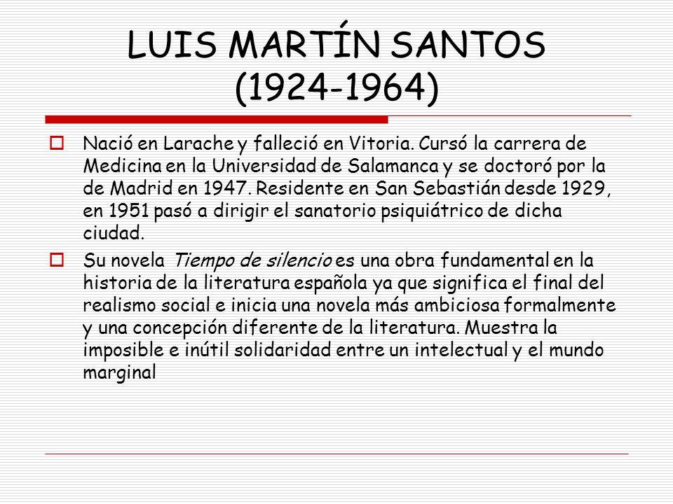 LUIS MARTÍN SANTOS (1924-1964)