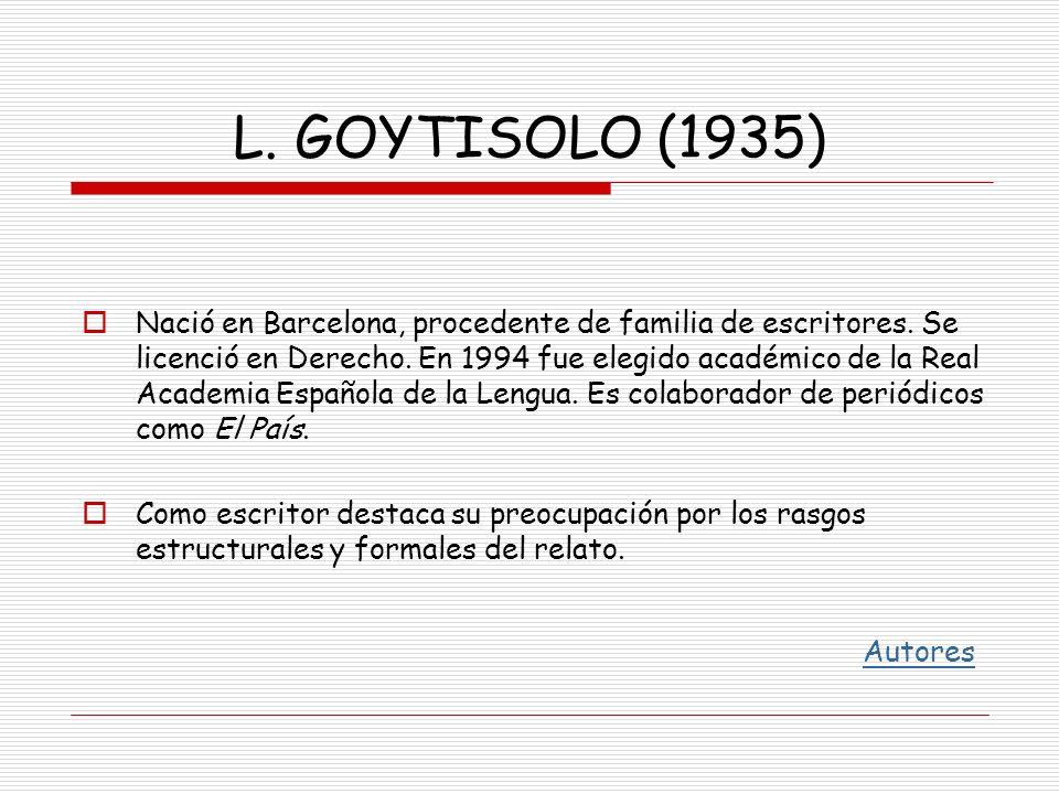 L. GOYTISOLO (1935)